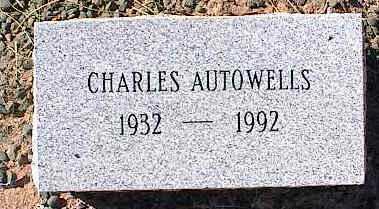 AUTOWELLS, CHARLES - Pinal County, Arizona | CHARLES AUTOWELLS - Arizona Gravestone Photos