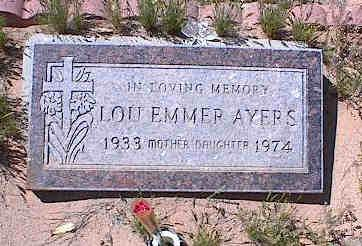 AYERS, LOU EMMER - Pinal County, Arizona | LOU EMMER AYERS - Arizona Gravestone Photos