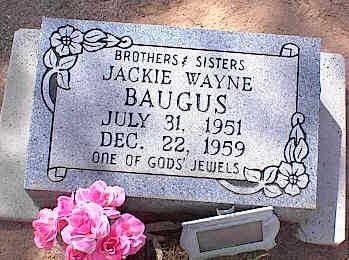 BAUGUS, JACKIE WAYNE - Pinal County, Arizona   JACKIE WAYNE BAUGUS - Arizona Gravestone Photos
