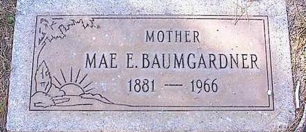 BAUMGARDNER, MAE E. - Pinal County, Arizona | MAE E. BAUMGARDNER - Arizona Gravestone Photos