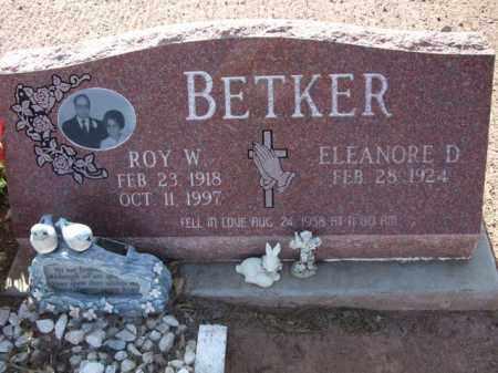 BETKER, ROY W. - Pinal County, Arizona | ROY W. BETKER - Arizona Gravestone Photos