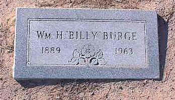 "BURGE, WM. H. ""BILLY"" - Pinal County, Arizona   WM. H. ""BILLY"" BURGE - Arizona Gravestone Photos"