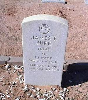 BURK, JAMES E. - Pinal County, Arizona | JAMES E. BURK - Arizona Gravestone Photos