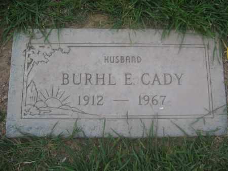 CADY, BURHL E. - Pinal County, Arizona | BURHL E. CADY - Arizona Gravestone Photos