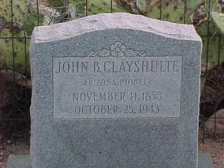 CLAYSHULTE, JOHN B. - Pinal County, Arizona | JOHN B. CLAYSHULTE - Arizona Gravestone Photos
