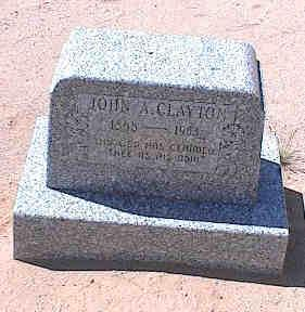 CLAYTON, JOHN A. - Pinal County, Arizona | JOHN A. CLAYTON - Arizona Gravestone Photos