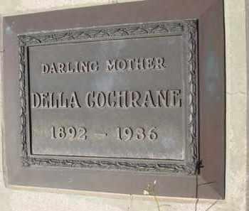 COCHRANE, DELLA - Pinal County, Arizona | DELLA COCHRANE - Arizona Gravestone Photos