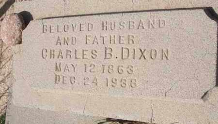 DIXON, CHARLES B. - Pinal County, Arizona | CHARLES B. DIXON - Arizona Gravestone Photos