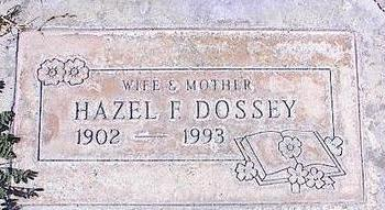 DOSSEY, HAZEL F. - Pinal County, Arizona | HAZEL F. DOSSEY - Arizona Gravestone Photos