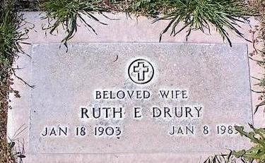 DRURY, RUTH E. - Pinal County, Arizona | RUTH E. DRURY - Arizona Gravestone Photos