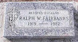 FAIRBANKS, RALPH W. - Pinal County, Arizona | RALPH W. FAIRBANKS - Arizona Gravestone Photos