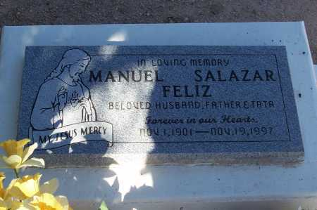 FELIZ, MANUEL SALAZAR - Pinal County, Arizona   MANUEL SALAZAR FELIZ - Arizona Gravestone Photos