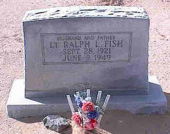 FISH, RALPH L. LT. - Pinal County, Arizona | RALPH L. LT. FISH - Arizona Gravestone Photos