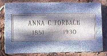 LOSS FORBACH, ANNA C. - Pinal County, Arizona | ANNA C. LOSS FORBACH - Arizona Gravestone Photos
