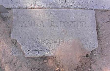 FOSTER, ANNA A. - Pinal County, Arizona | ANNA A. FOSTER - Arizona Gravestone Photos