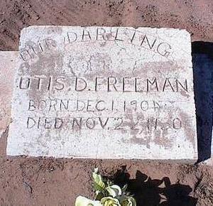 FREEMAN, OTIS D. - Pinal County, Arizona | OTIS D. FREEMAN - Arizona Gravestone Photos