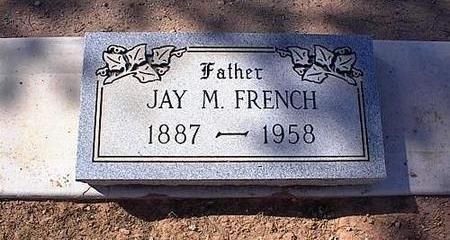 FRENCH, JAY M. - Pinal County, Arizona | JAY M. FRENCH - Arizona Gravestone Photos
