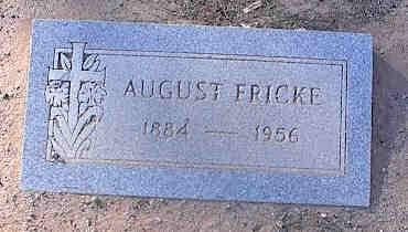 FRICKE, AUGUST - Pinal County, Arizona | AUGUST FRICKE - Arizona Gravestone Photos