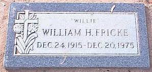 FRICKE, WILLIAM H. - Pinal County, Arizona   WILLIAM H. FRICKE - Arizona Gravestone Photos