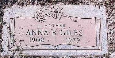 GILES, ANNA B. - Pinal County, Arizona | ANNA B. GILES - Arizona Gravestone Photos