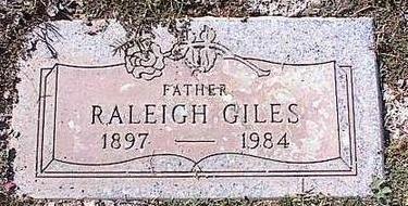 GILES, RALEIGH - Pinal County, Arizona   RALEIGH GILES - Arizona Gravestone Photos