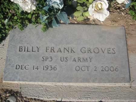 GROVES, BILLY FRANK - Pinal County, Arizona | BILLY FRANK GROVES - Arizona Gravestone Photos