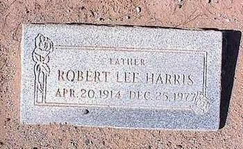 HARRIS, ROBERT LEE - Pinal County, Arizona | ROBERT LEE HARRIS - Arizona Gravestone Photos