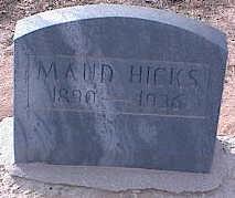 ROBERTS HICKS, MAUD - Pinal County, Arizona | MAUD ROBERTS HICKS - Arizona Gravestone Photos