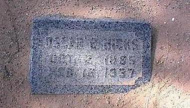 HICKS, OSCAR G. - Pinal County, Arizona | OSCAR G. HICKS - Arizona Gravestone Photos