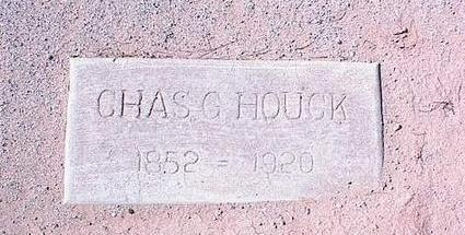 HOUCK, CHAS. E. - Pinal County, Arizona | CHAS. E. HOUCK - Arizona Gravestone Photos