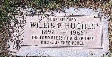 HUGHES, WILLIE P. - Pinal County, Arizona | WILLIE P. HUGHES - Arizona Gravestone Photos