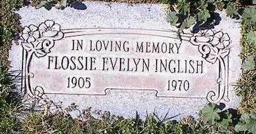 INGLISH, FLOSSIE EVELYN - Pinal County, Arizona | FLOSSIE EVELYN INGLISH - Arizona Gravestone Photos
