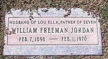 JORDAN, WILLIAM FREEMAN - Pinal County, Arizona | WILLIAM FREEMAN JORDAN - Arizona Gravestone Photos