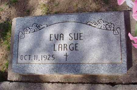 LARGE, EVA SUE - Pinal County, Arizona   EVA SUE LARGE - Arizona Gravestone Photos