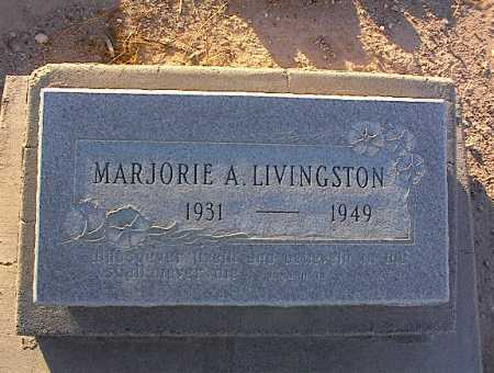LIVINGSTON, MARJORIE ANN - Pinal County, Arizona | MARJORIE ANN LIVINGSTON - Arizona Gravestone Photos