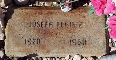 LLANEZ, JOSEFA - Pinal County, Arizona | JOSEFA LLANEZ - Arizona Gravestone Photos