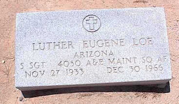 LOE, LUTHER EUGENE - Pinal County, Arizona | LUTHER EUGENE LOE - Arizona Gravestone Photos