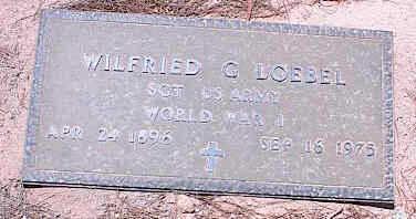 LOEBEL, WILFRIED C. - Pinal County, Arizona | WILFRIED C. LOEBEL - Arizona Gravestone Photos