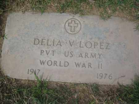 LOPEZ, DELIA V. - Pinal County, Arizona | DELIA V. LOPEZ - Arizona Gravestone Photos