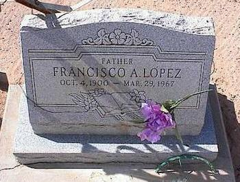LOPEZ, FRANCISCO A. - Pinal County, Arizona | FRANCISCO A. LOPEZ - Arizona Gravestone Photos