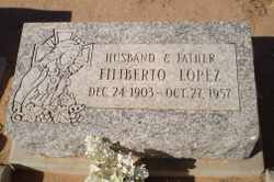 LOPEZ, FELIBERTO - Pinal County, Arizona | FELIBERTO LOPEZ - Arizona Gravestone Photos