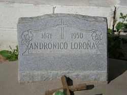 LORONA, ANDRONICO - Pinal County, Arizona | ANDRONICO LORONA - Arizona Gravestone Photos