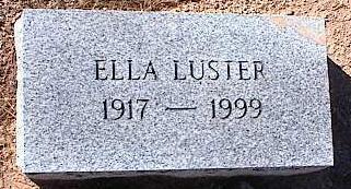 LUSTER, ELLA - Pinal County, Arizona | ELLA LUSTER - Arizona Gravestone Photos