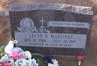 MARTINEZ, LUCIO R. - Pinal County, Arizona | LUCIO R. MARTINEZ - Arizona Gravestone Photos