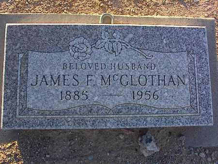 MC CLOTHAN, JAMES F. - Pinal County, Arizona   JAMES F. MC CLOTHAN - Arizona Gravestone Photos