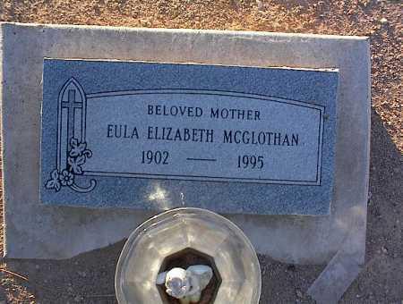 MC GLOTHAN, EULA ELIZABETH - Pinal County, Arizona | EULA ELIZABETH MC GLOTHAN - Arizona Gravestone Photos