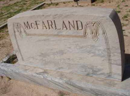 MCFARLAND, (NONE) - Pinal County, Arizona | (NONE) MCFARLAND - Arizona Gravestone Photos