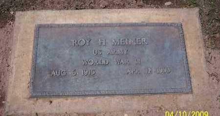 MEINER, ROY H. - Pinal County, Arizona | ROY H. MEINER - Arizona Gravestone Photos