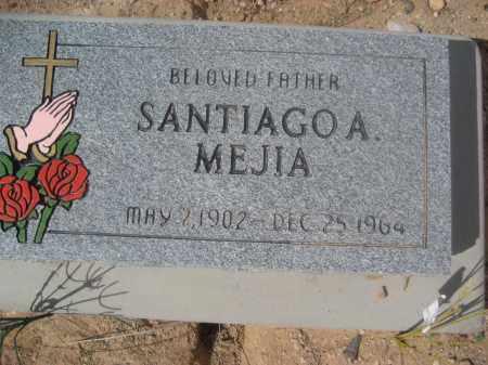 MEJIA, SANTIAGO A. - Pinal County, Arizona | SANTIAGO A. MEJIA - Arizona Gravestone Photos