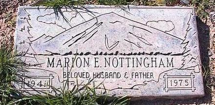 NOTTINGHAM, MARION E. - Pinal County, Arizona | MARION E. NOTTINGHAM - Arizona Gravestone Photos